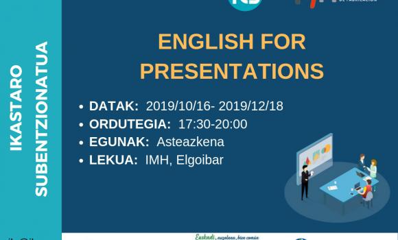 English  for  Presentations  –  100%  Subentzionatutako  Ikastaroa